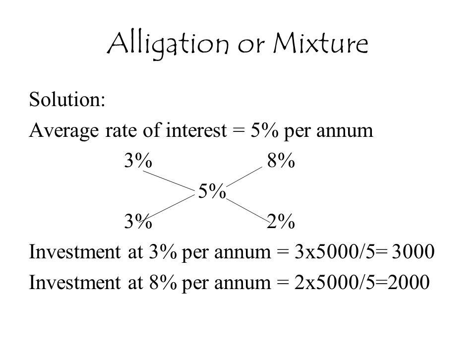 Alligation or Mixture Solution: