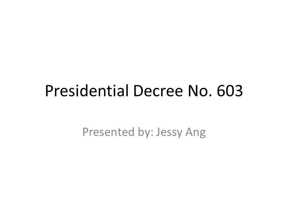 Presidential Decree No. 603
