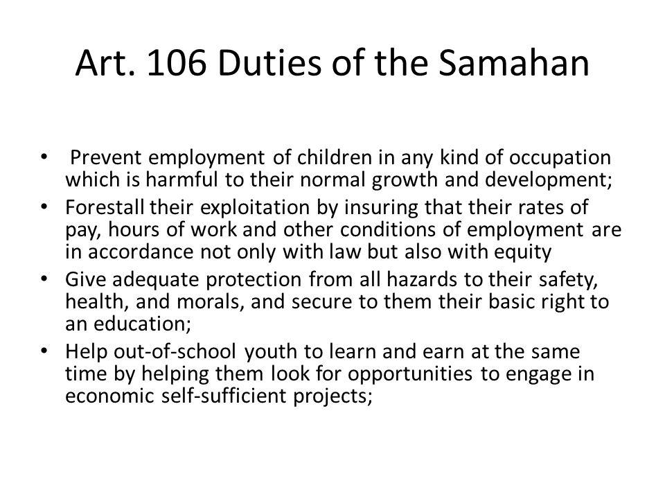 Art. 106 Duties of the Samahan
