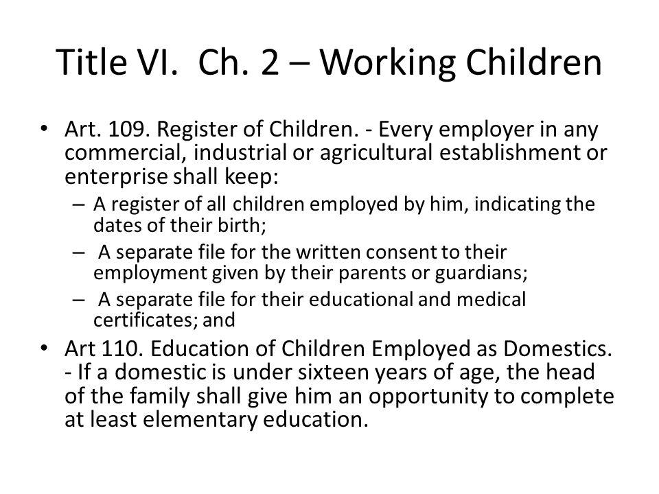 Title VI. Ch. 2 – Working Children