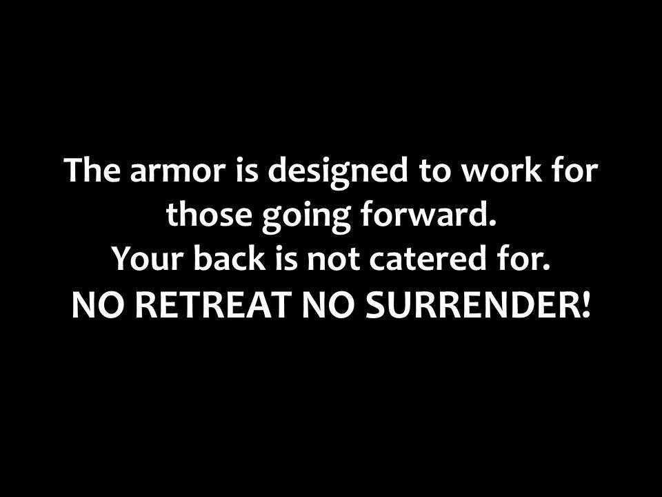 NO RETREAT NO SURRENDER!