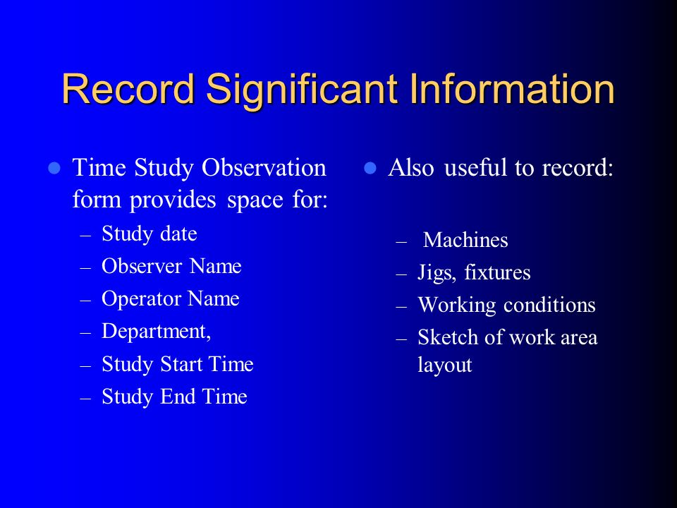 Record Significant Information