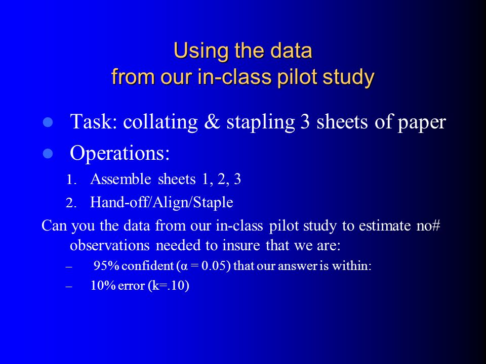 Using the data from our in-class pilot study