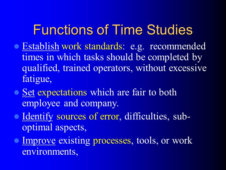Functions of Time Studies