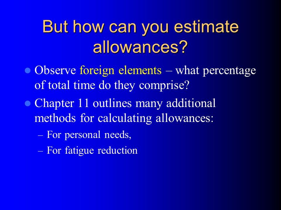 But how can you estimate allowances