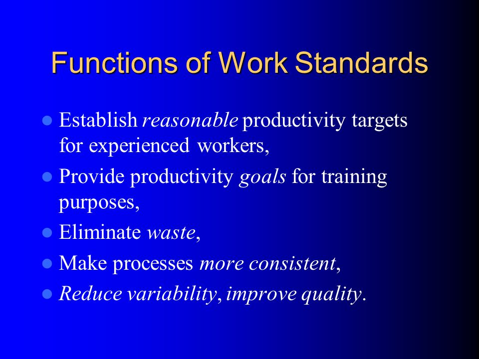 Functions of Work Standards