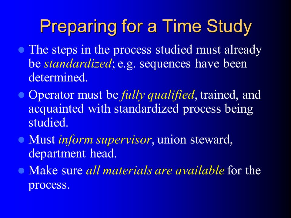 Preparing for a Time Study