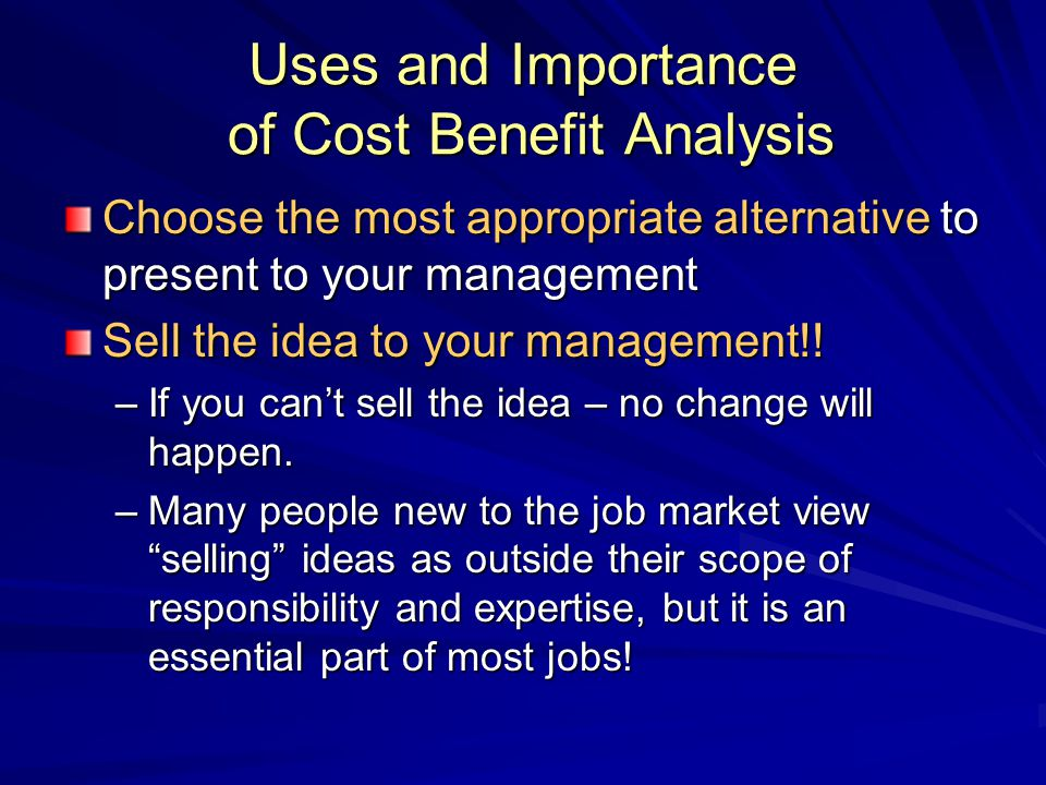 Uses and Importance of Cost Benefit Analysis