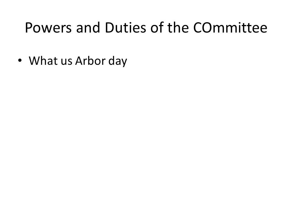 Powers and Duties of the COmmittee