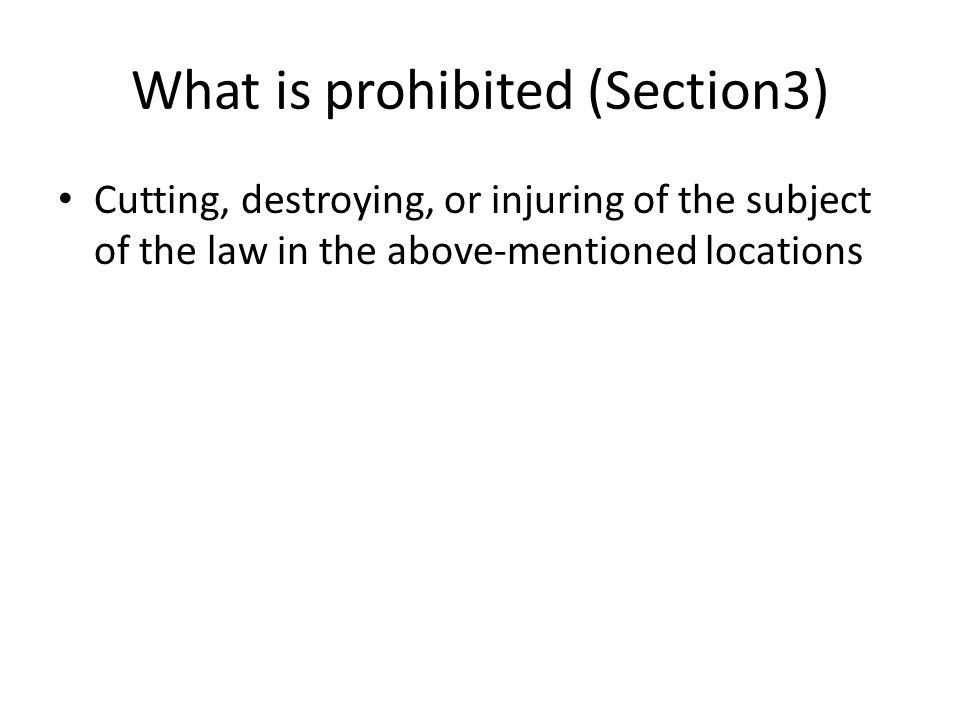 What is prohibited (Section3)