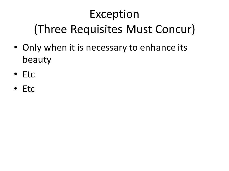 Exception (Three Requisites Must Concur)