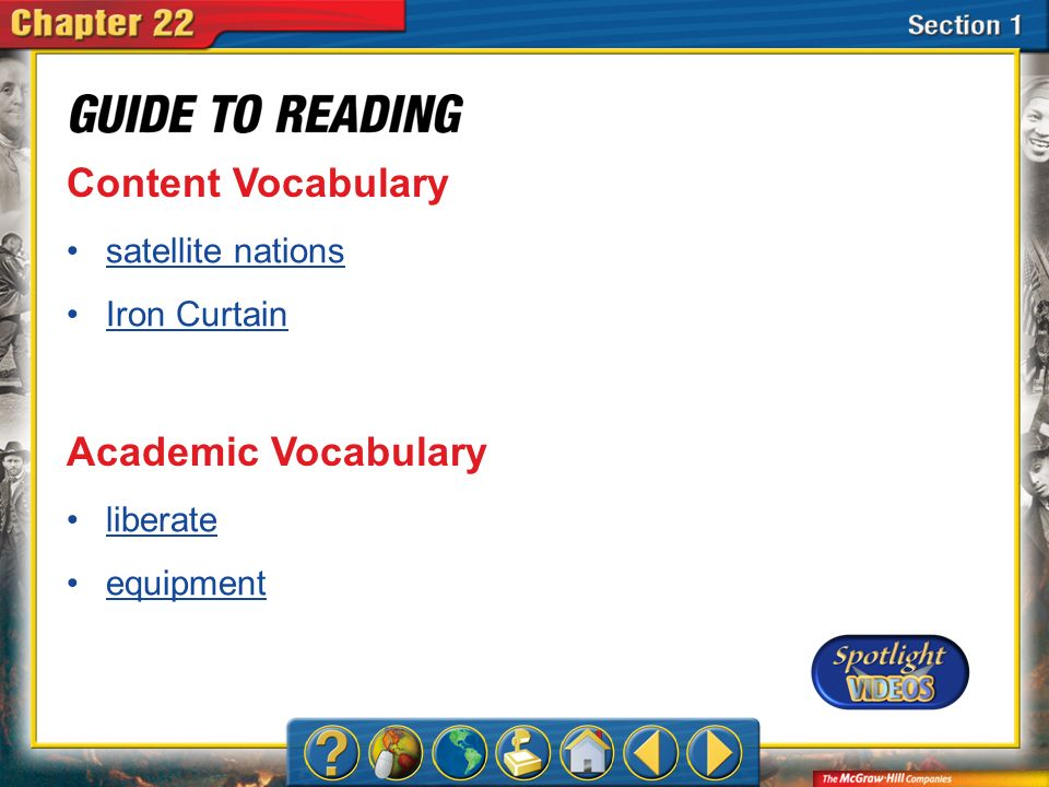 Content Vocabulary Academic Vocabulary satellite nations Iron Curtain