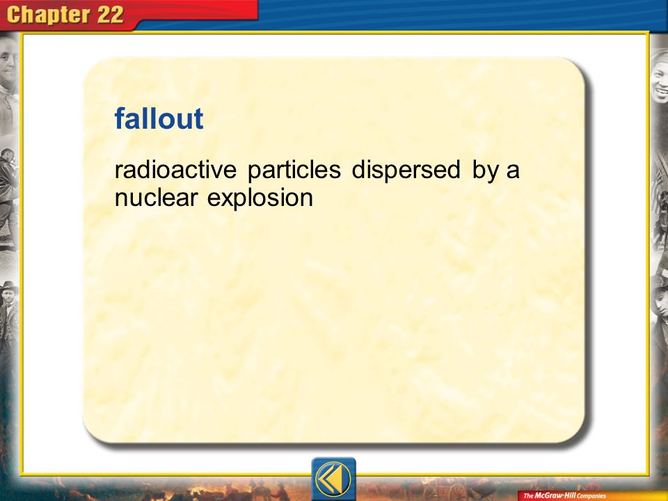 fallout radioactive particles dispersed by a nuclear explosion Vocab13