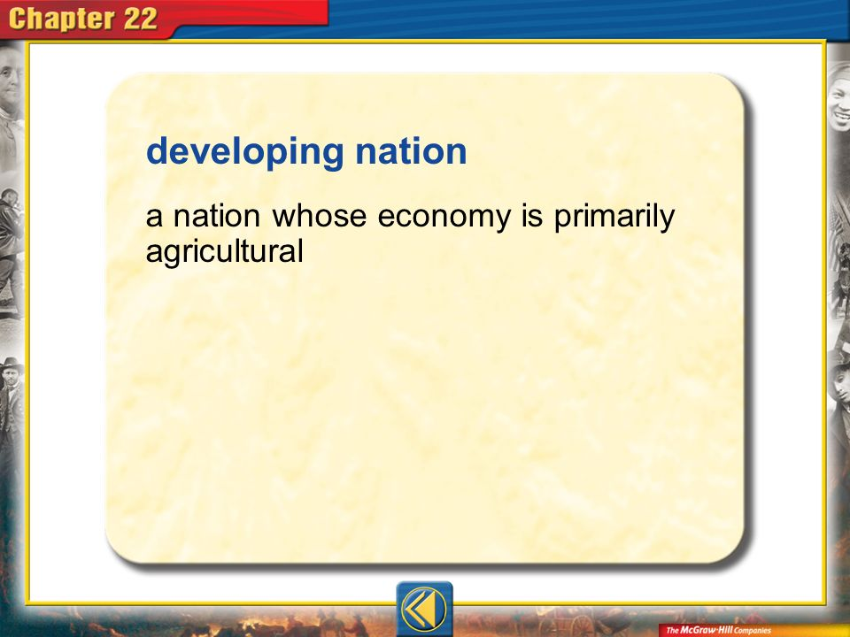 developing nation a nation whose economy is primarily agricultural