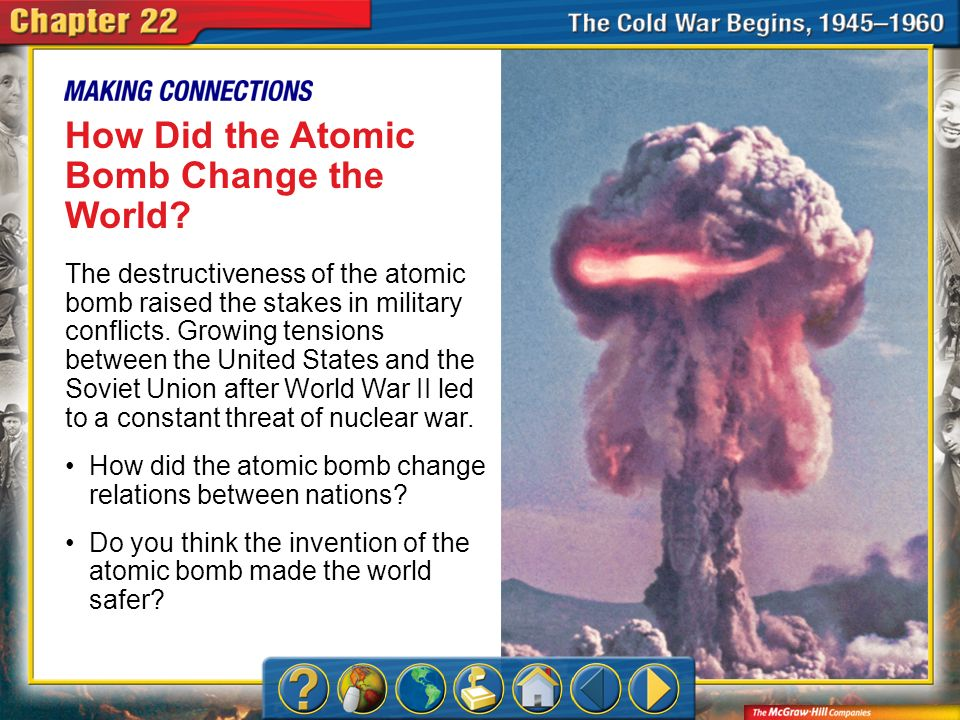 How Did the Atomic Bomb Change the World