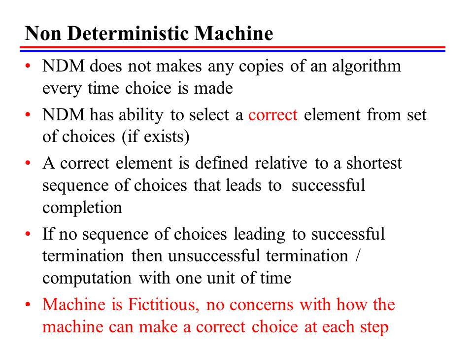 Non Deterministic Machine
