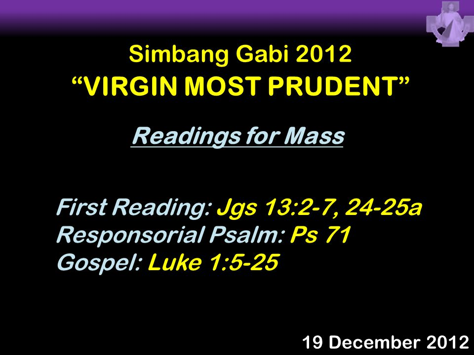 VIRGIN MOST PRUDENT Simbang Gabi 2012 Readings for Mass