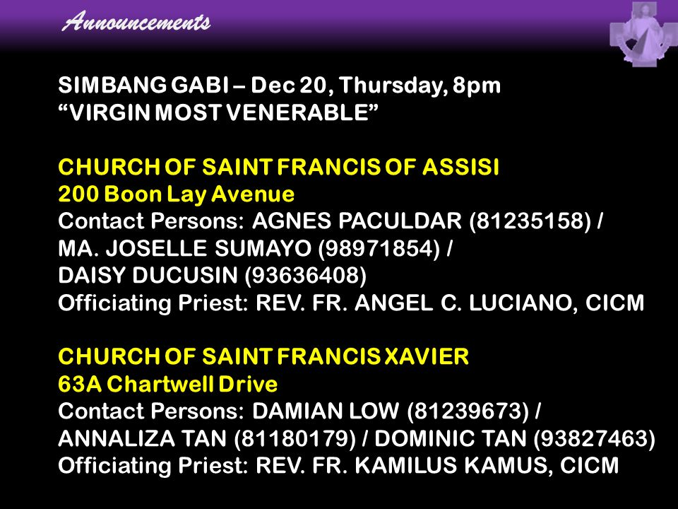 Announcements SIMBANG GABI – Dec 20, Thursday, 8pm