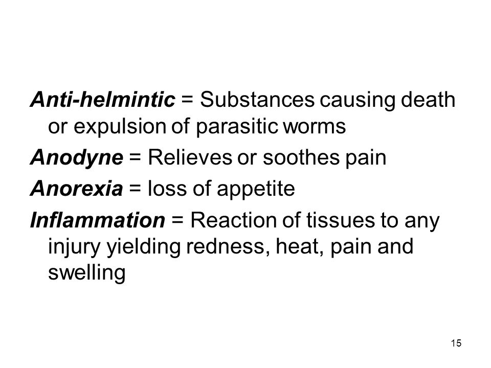 Anti-helmintic = Substances causing death or expulsion of parasitic worms