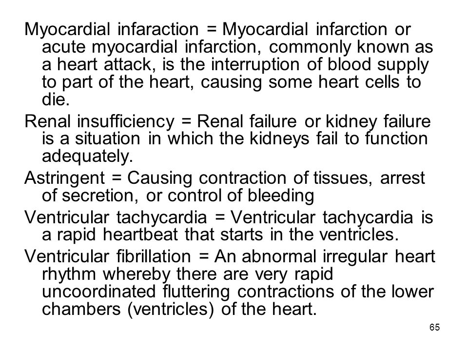 Myocardial infaraction = Myocardial infarction or acute myocardial infarction, commonly known as a heart attack, is the interruption of blood supply to part of the heart, causing some heart cells to die.