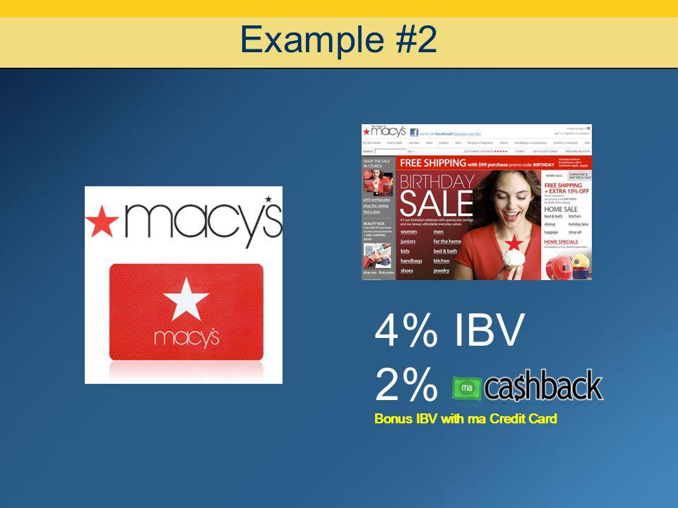 07/08/10 Example #2 4% IBV 2% Bonus IBV with ma Credit Card
