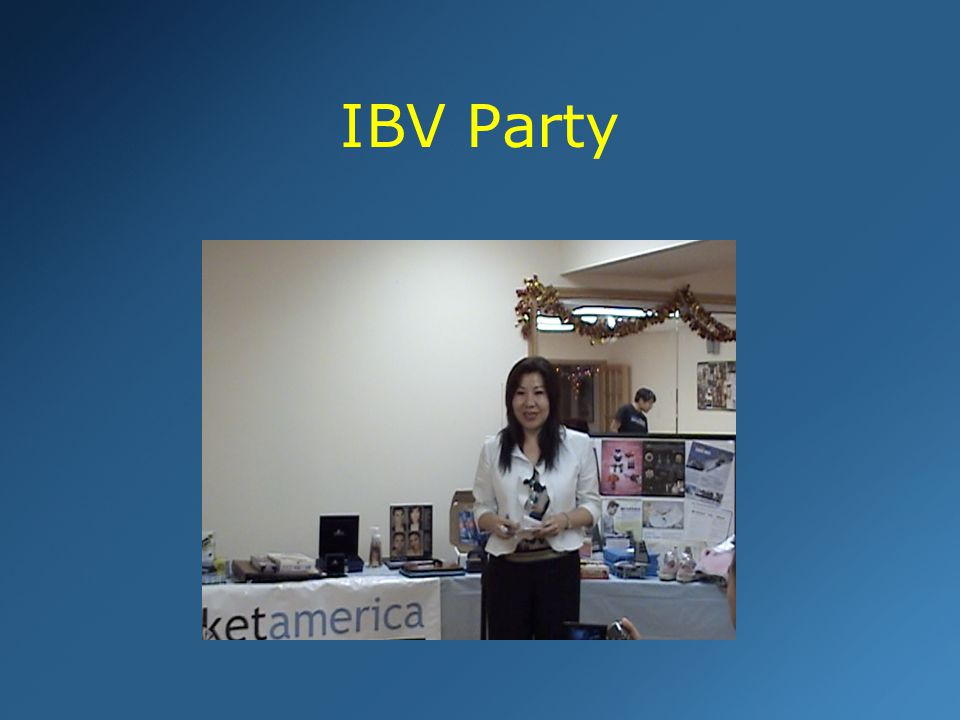 IBV Party #1 Why do IBV party