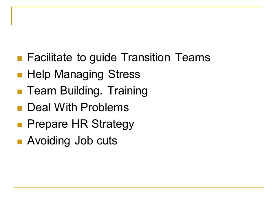 Facilitate to guide Transition Teams