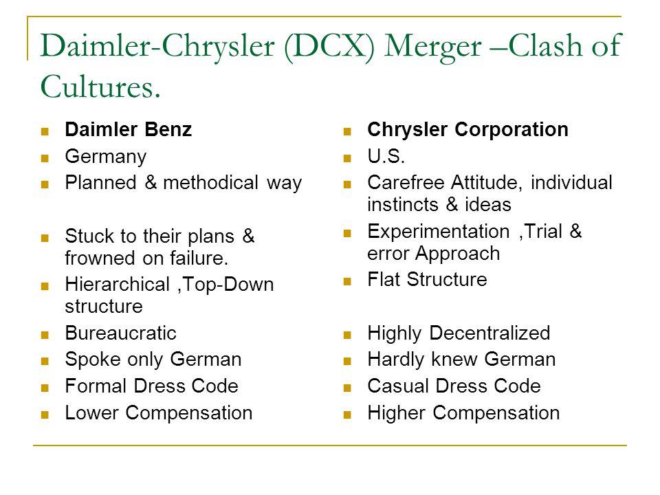 Daimler-Chrysler (DCX) Merger –Clash of Cultures.