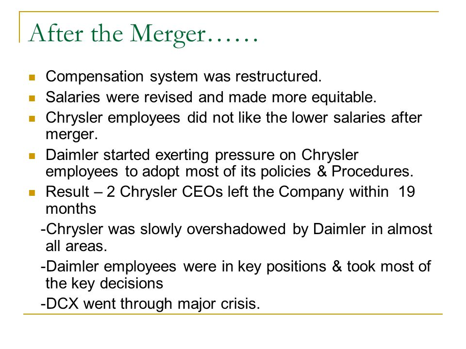 After the Merger…… Compensation system was restructured.