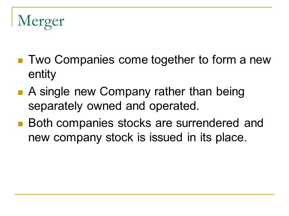 Merger Two Companies come together to form a new entity