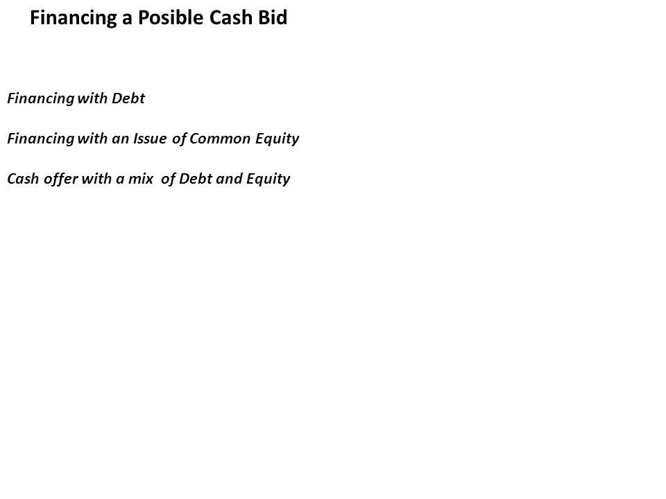 Financing a Posible Cash Bid