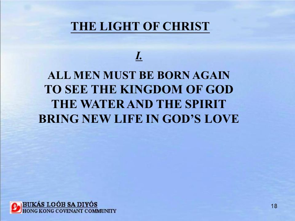 TO SEE THE KINGDOM OF GOD THE WATER AND THE SPIRIT