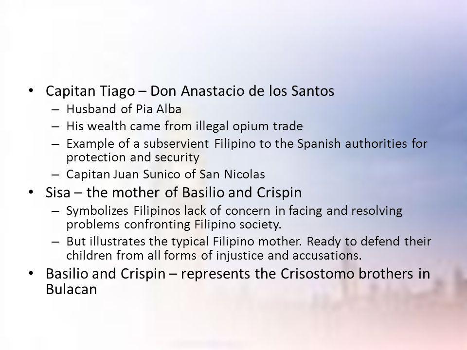 Capitan Tiago – Don Anastacio de los Santos