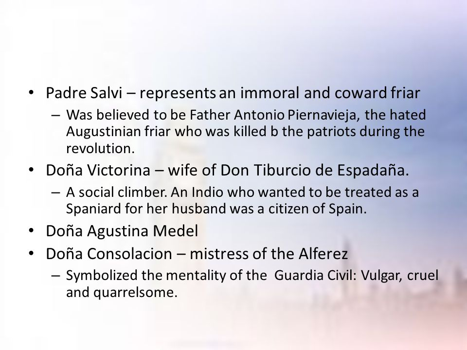 Padre Salvi – represents an immoral and coward friar