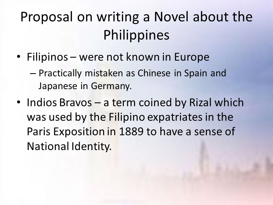 Proposal on writing a Novel about the Philippines