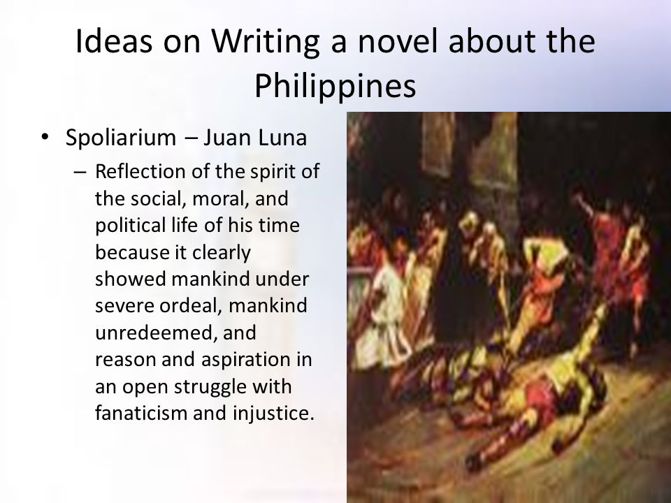 Ideas on Writing a novel about the Philippines