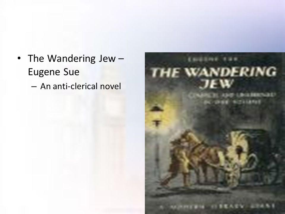 The Wandering Jew – Eugene Sue