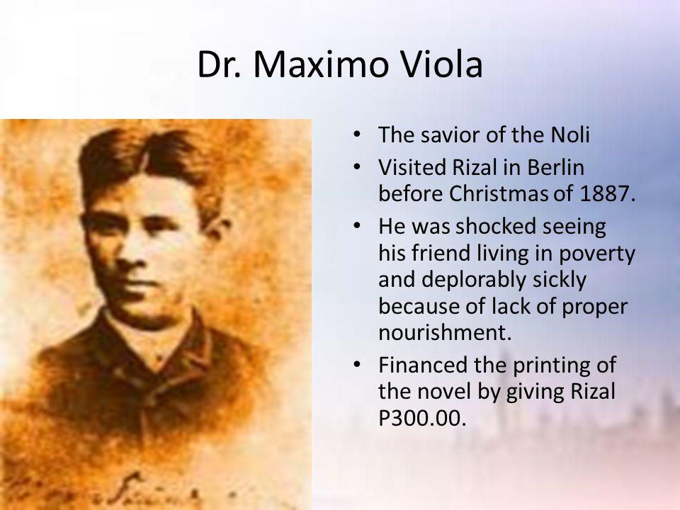 Dr. Maximo Viola The savior of the Noli