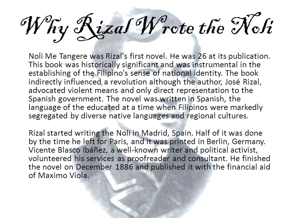 Why Rizal Wrote the Noli