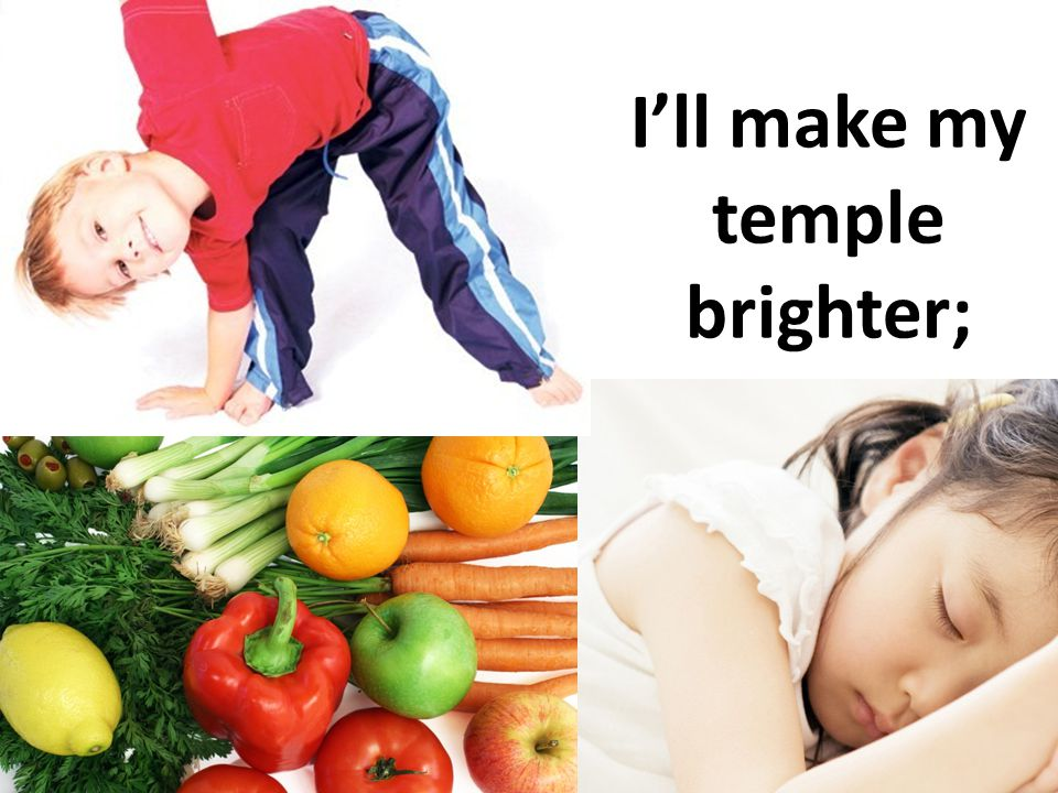 I'll make my temple brighter;