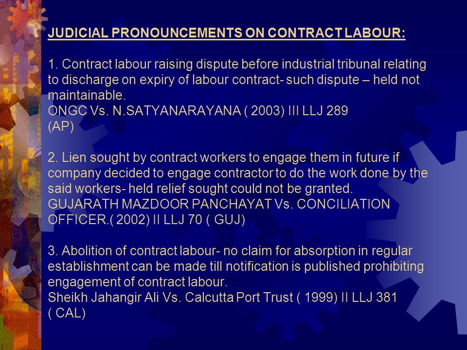 JUDICIAL PRONOUNCEMENTS ON CONTRACT LABOUR: 1