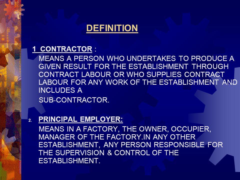 DEFINITION 1 CONTRACTOR :