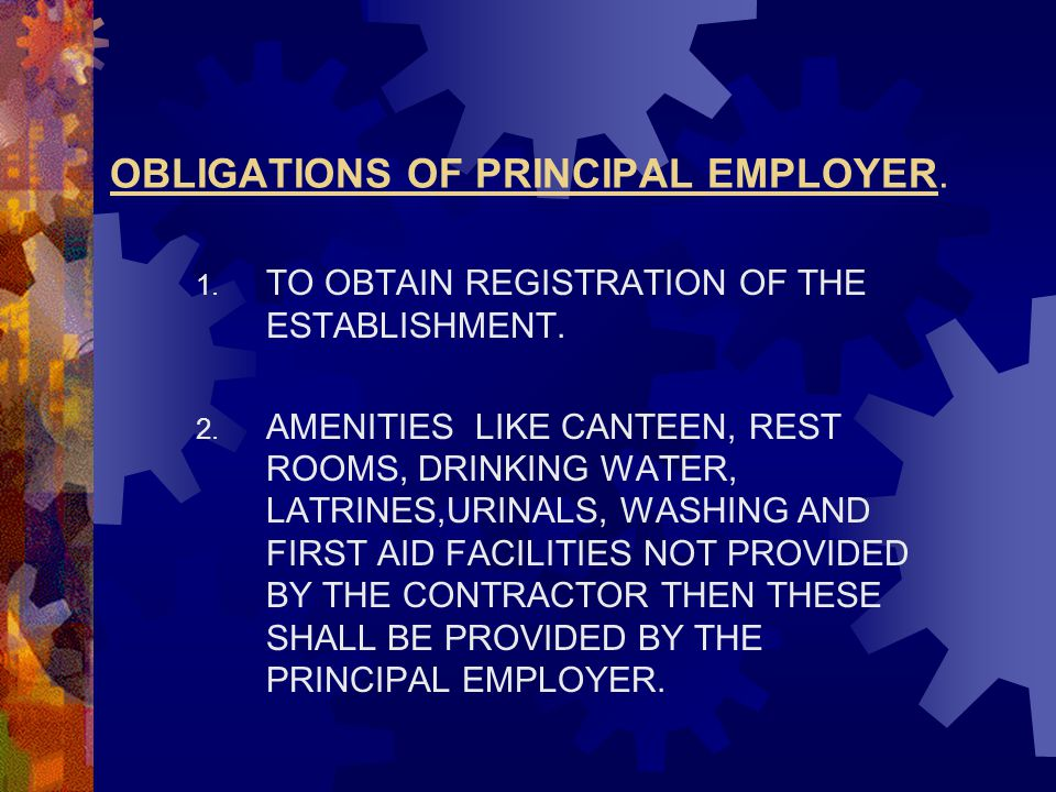 OBLIGATIONS OF PRINCIPAL EMPLOYER.