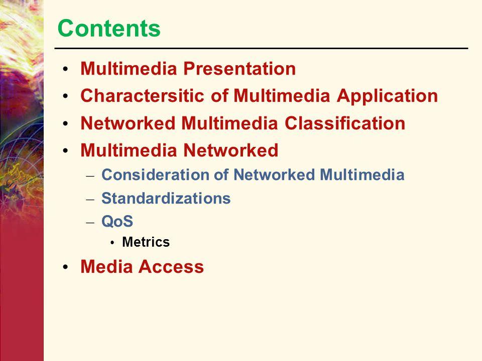 Contents Multimedia Presentation