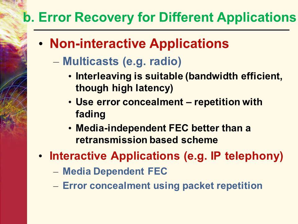 b. Error Recovery for Different Applications