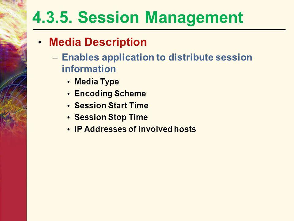 4.3.5. Session Management Media Description