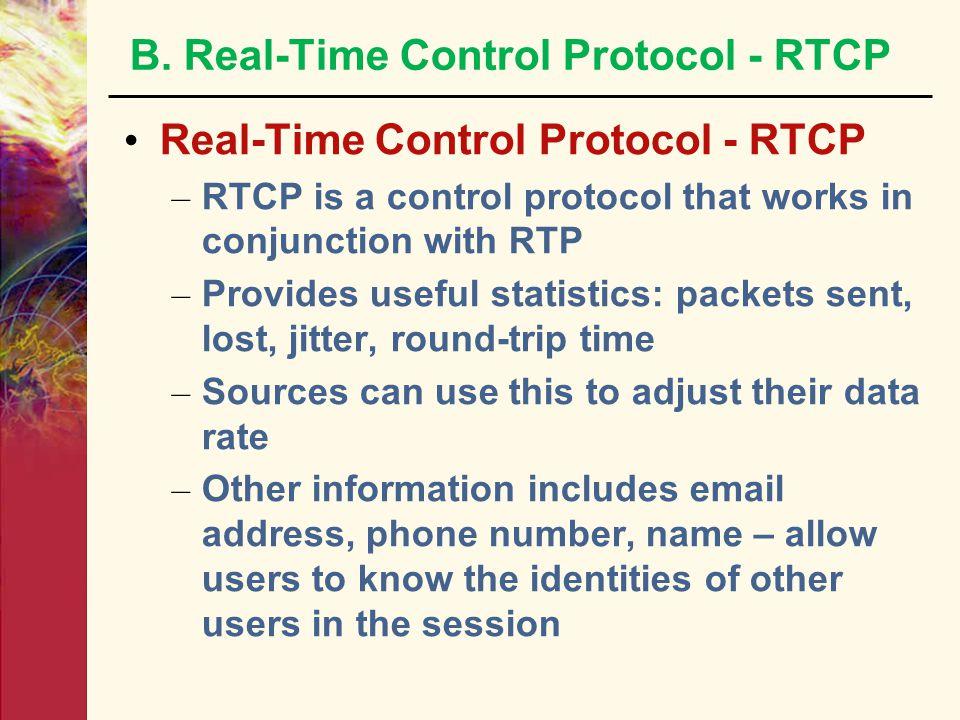 B. Real-Time Control Protocol - RTCP