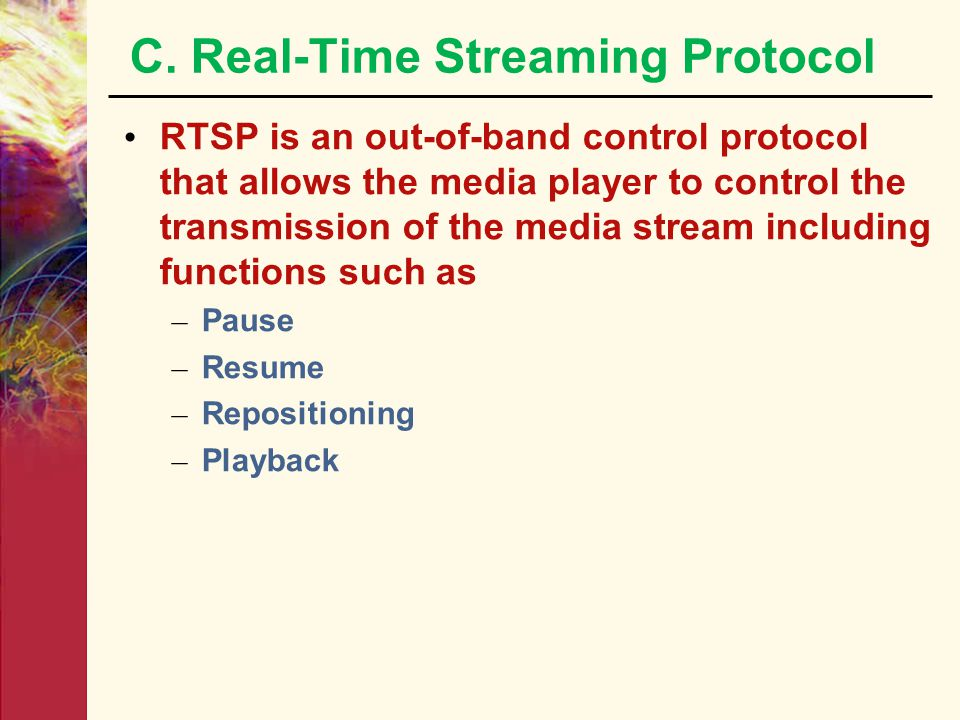 C. Real-Time Streaming Protocol