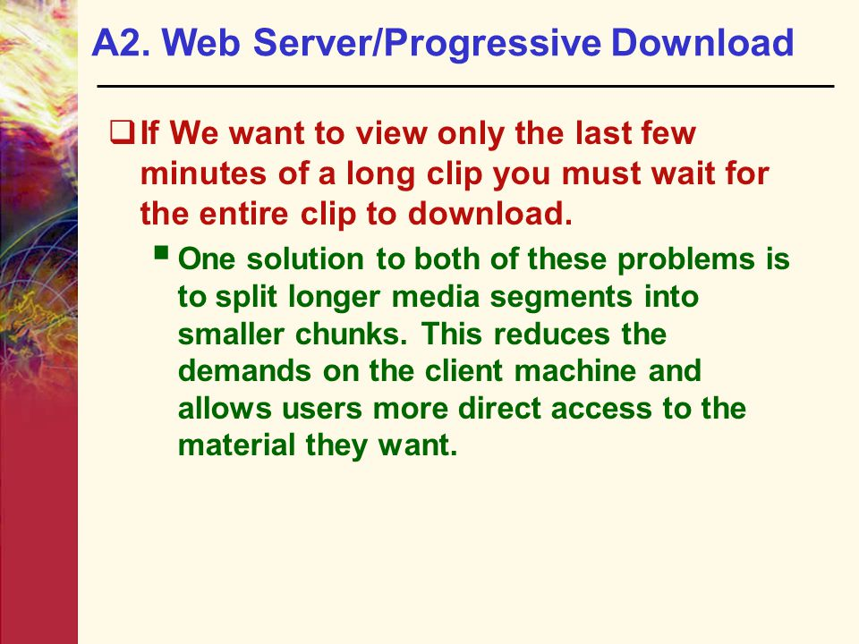 A2. Web Server/Progressive Download