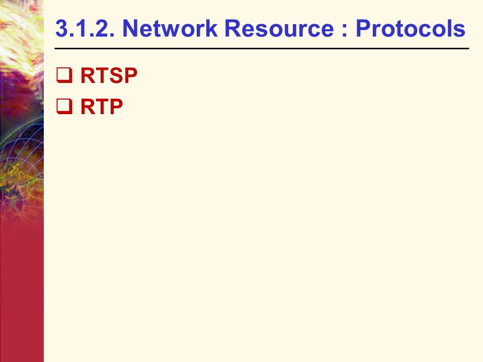 3.1.2. Network Resource : Protocols